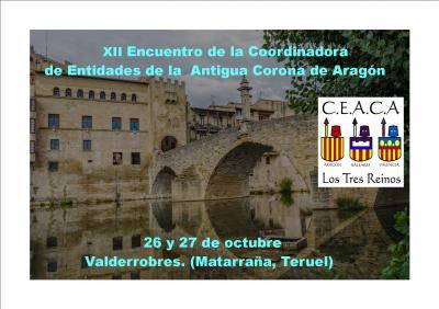 Valderrobres - XII Encuentro de la Coordinadora de Entidades de la Antigua Corona de Aragón (26-27 octubre 2019)